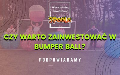 Czy warto zainwestować w Bumper Ball?